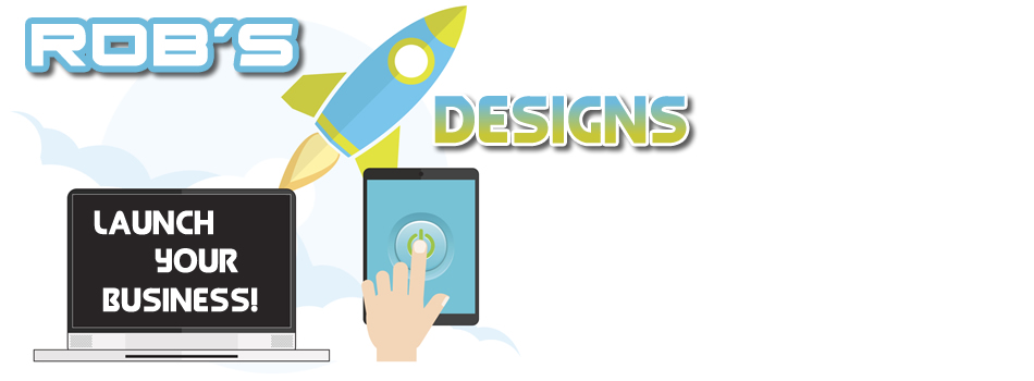 Rob's Designs - Affordable Website Creation to Launch Your Business